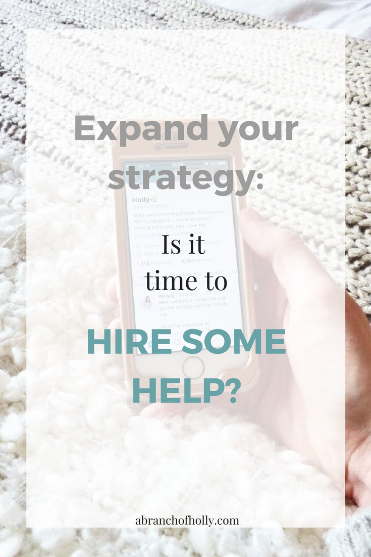 expand your strategy: is it time to hire some help?