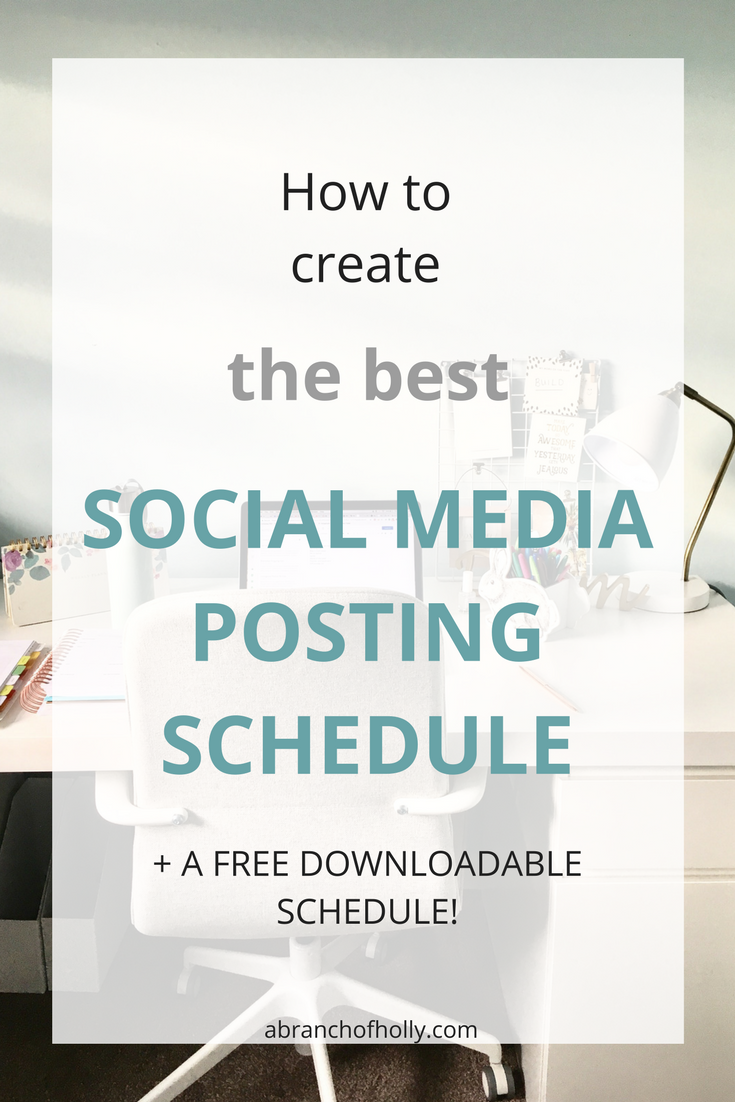 best social media posting schedule - a branch of holly