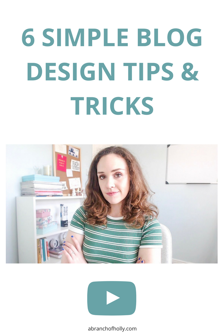 6 SIMPLE BLOG DESIGN TIPS AND TRICKS BY A BRANCH OF HOLLY.Looking for a few simple blog design tips and tricks? Need some easy tips for updating your blog layout? I've got you covered.