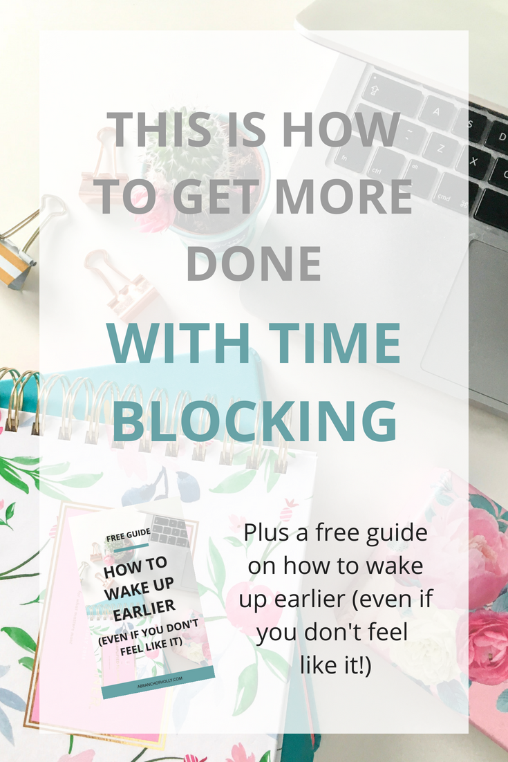 this is how to get more done with time blocking