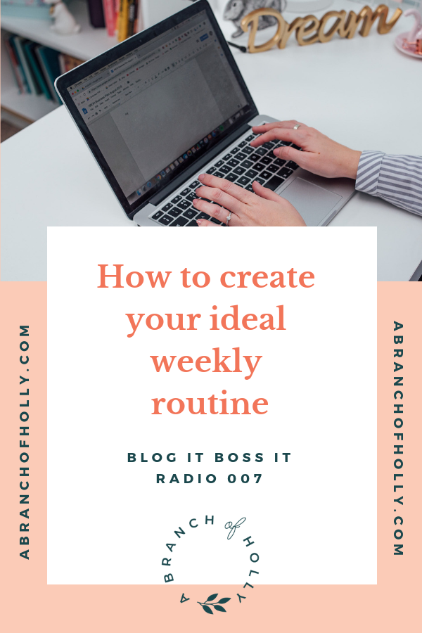 how to create your ideal weekly routine