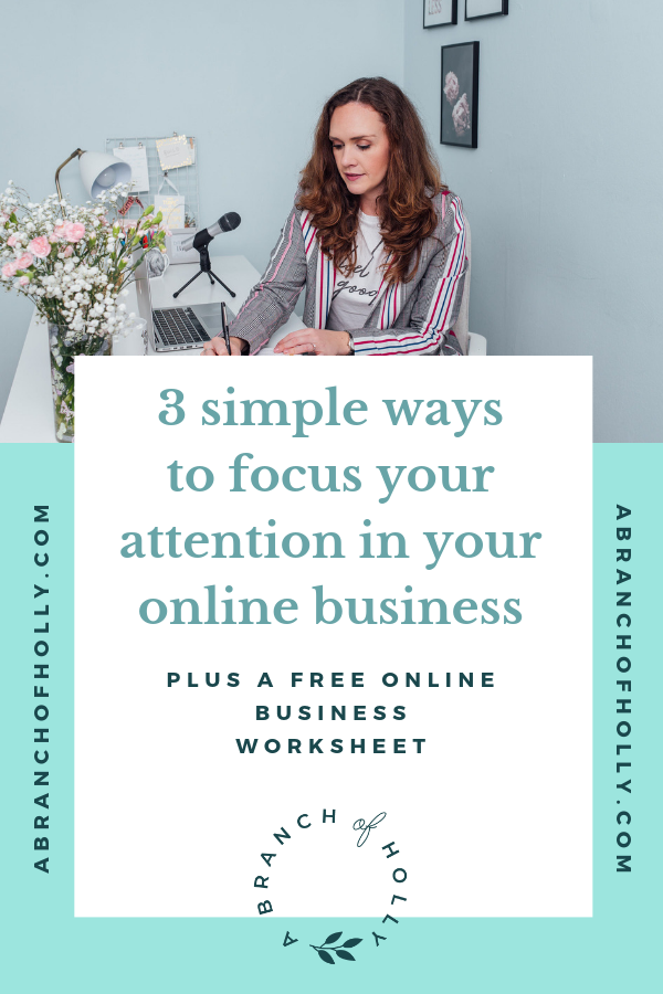 3 simple ways to focus your attention with your online presence