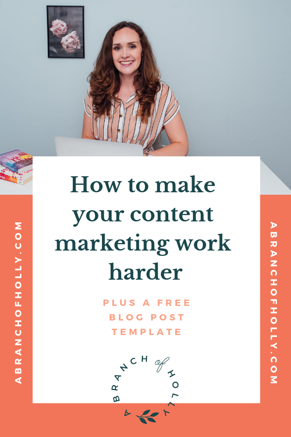 how to make your content marketing work harder