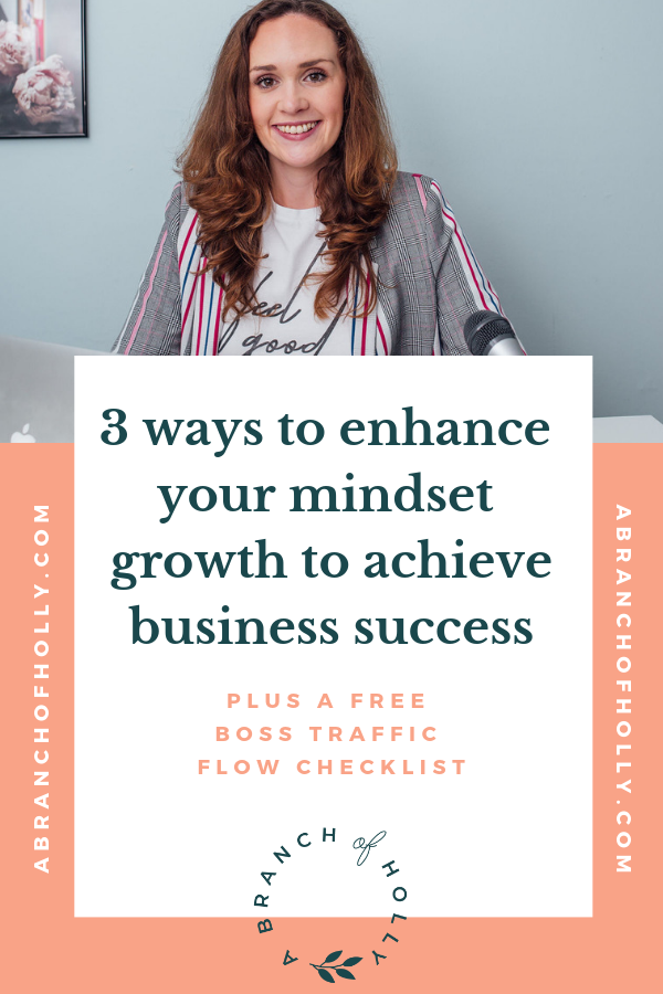 Want to learn more about mindset growth to achieve business success? In this post, I'll share with you three ways to enhance your mindset growth to reach your goals, including mindset growth ideas and mindset growth activities. Repin and grab my free 168-hour calendar template so you can start making the most of your time! #mindsetgrowth #mindset #entrepreneur