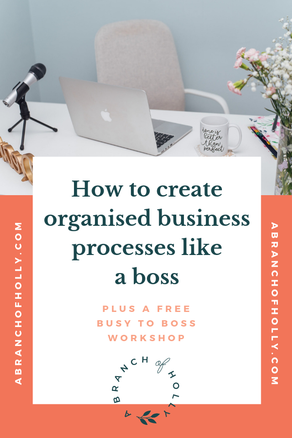 Want to learn how to create organised business processes like a boss? In this post, I'll share with you my top tips on how to create effective business processes, including mapping out your business process, focusing on management and improvement, reengineering processes for your business model and creating a template for each one to provide automation where you need it most. Repin and get access to me free workshop to learn how to create engaging content that keeps people coming back for more! #busytoboss #businessprocesses #businesstips #entrepreneur
