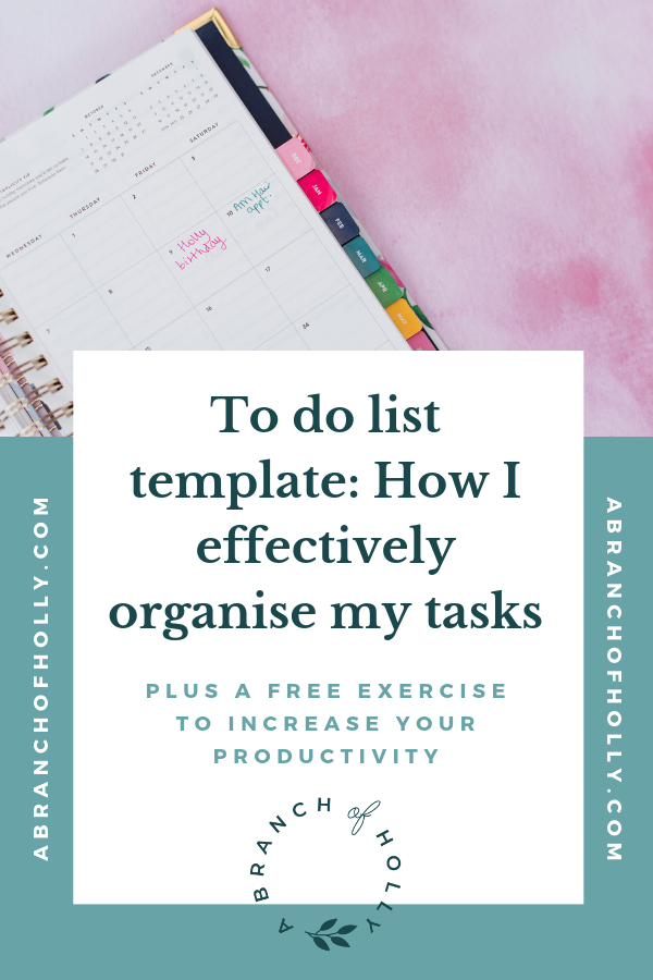 To Do List Template How I Effectively Organise My Tasks