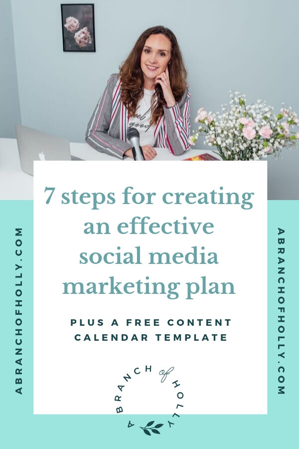 Want to learn how to create a social media marketing plan for your business? In this post, I'll walk you through the 7 steps you need to create an effective social media marketing plan plus some ideas for your social media content and how to organise it. Repin and get access to a free 3-month content and social media calendar template! #socialmedia #marketing #business