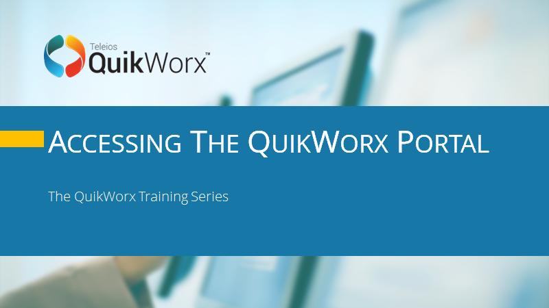 Accessing the QuikWorx Portal