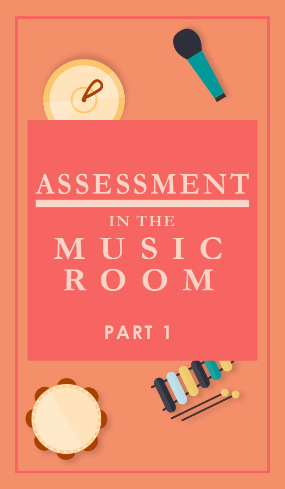 Assessment in the music room