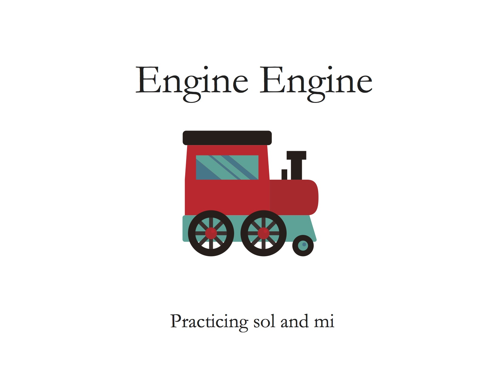 Engine Engine Practicing Sol and Mi.jpg