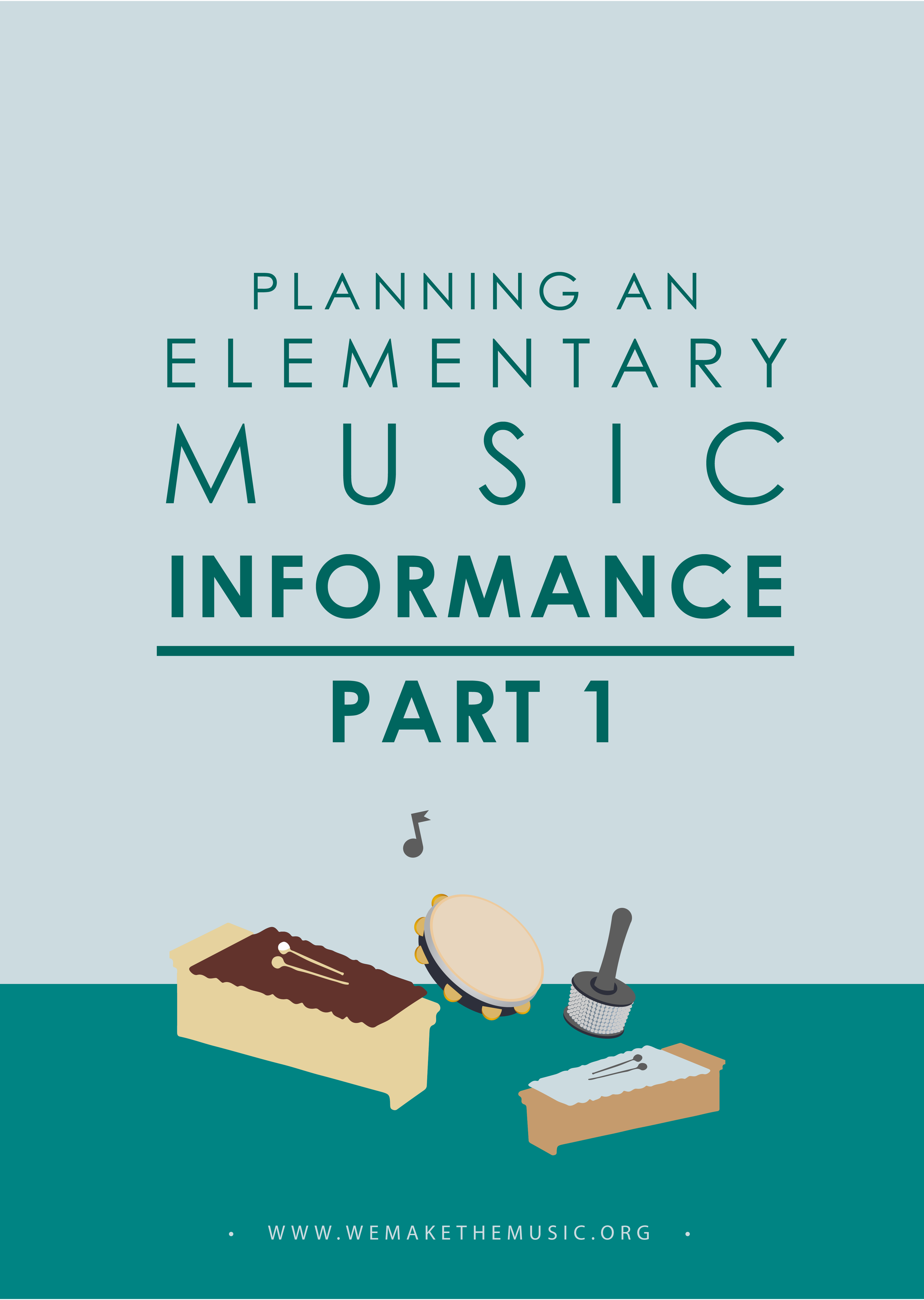 How to Plan an Elementary Music Informance
