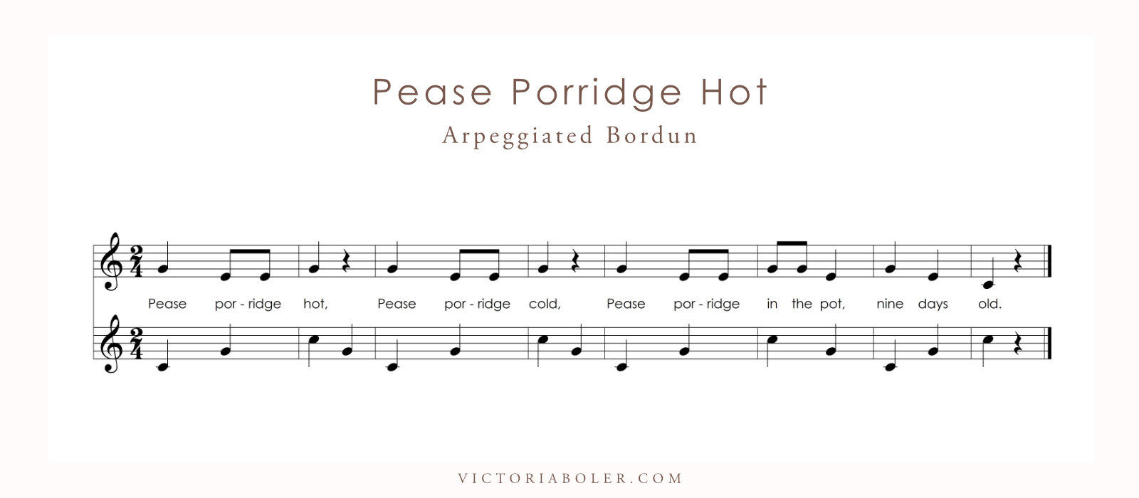 Pease Porridge Hot Arpeggiated Bordun