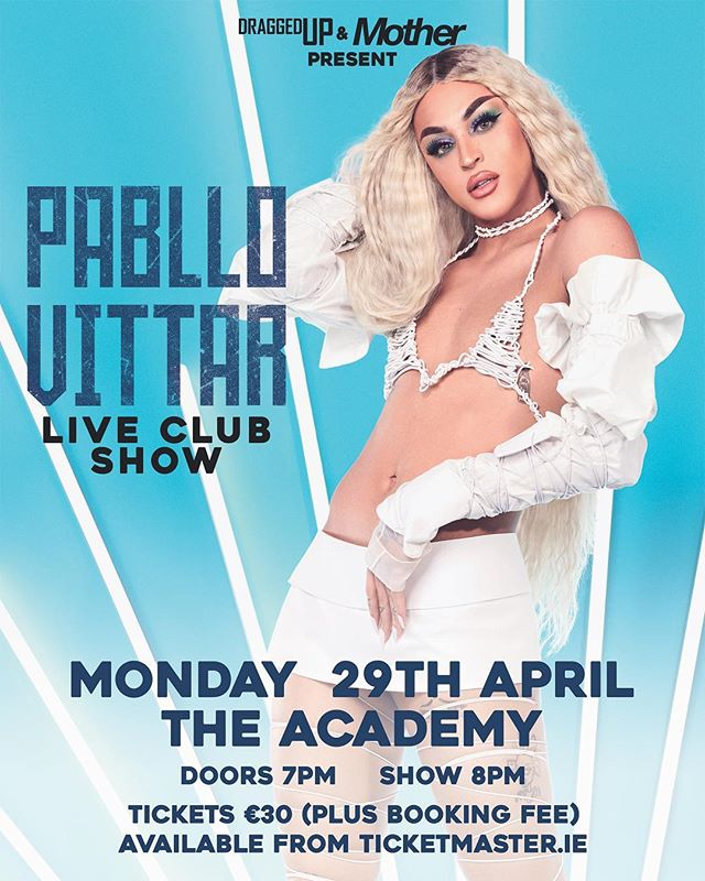 NEW: Excited to announce that we are bringing PABLLO VITAR to make her Irish debut at The Academy with her club show. Tickets on sale from next Tuesday at 9am on Ticketmaster. Buzina!! #DraggedUp #Mother