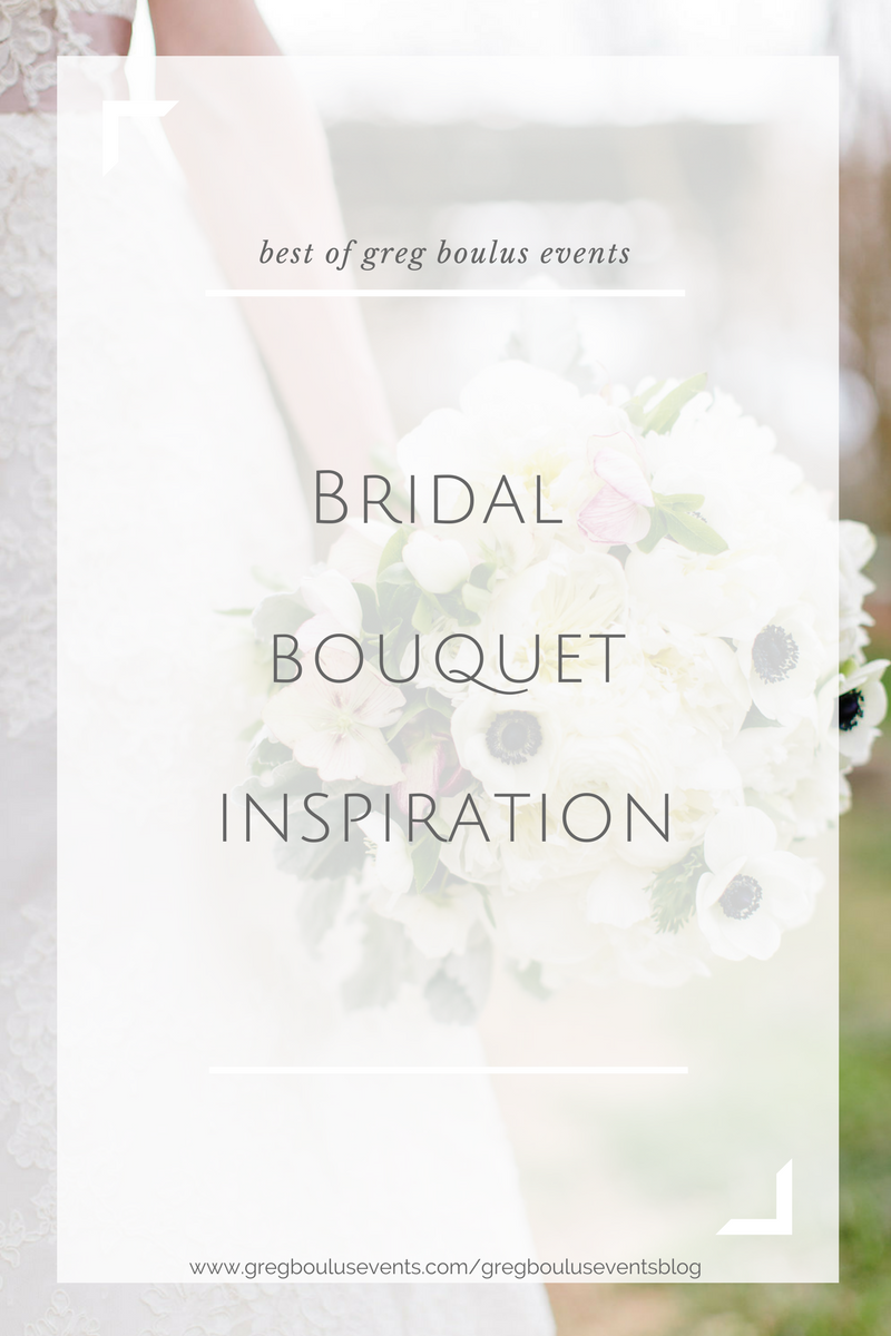 Bridal Bouquet Inspiration, Blog by Greg Boulus Events