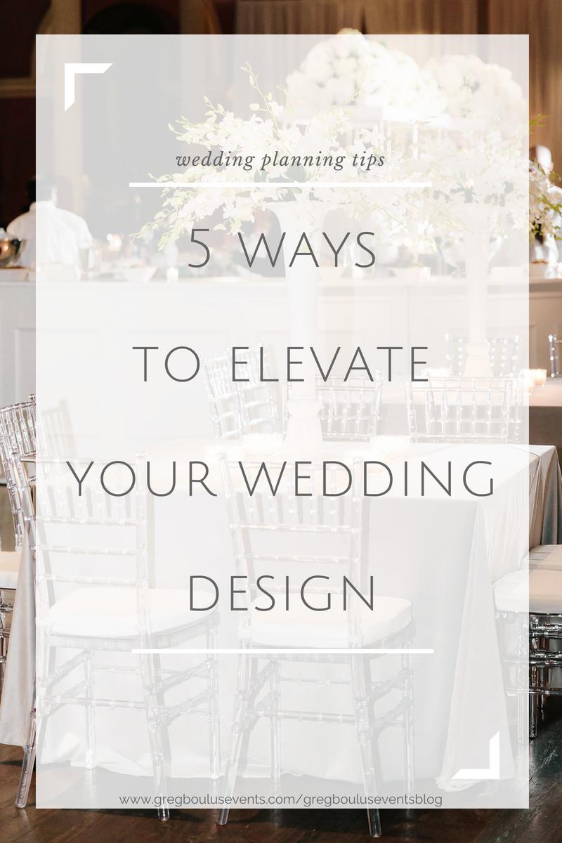 5 Ways to Elevate Your Wedding Design