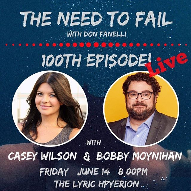 LIVE recording of @donfanelli's The Need to Fail podcast is June 14th! It's his 100th episode and look at this freakin lineup!
