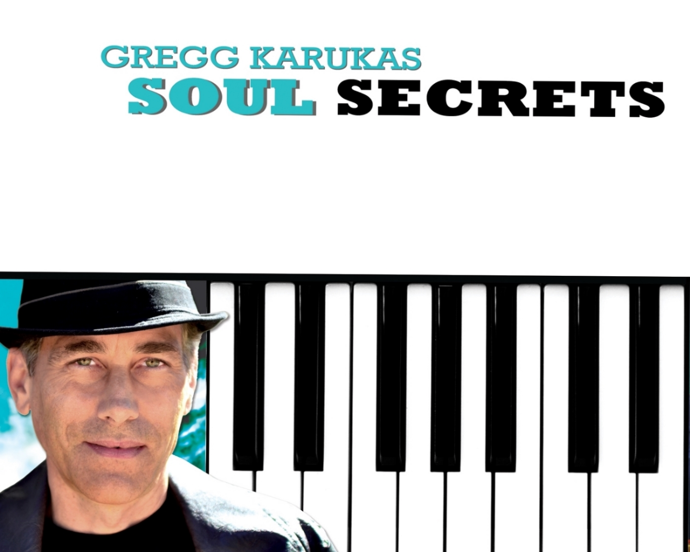 Gregg Karukas Soul Secrets CD cover rgb.jpg