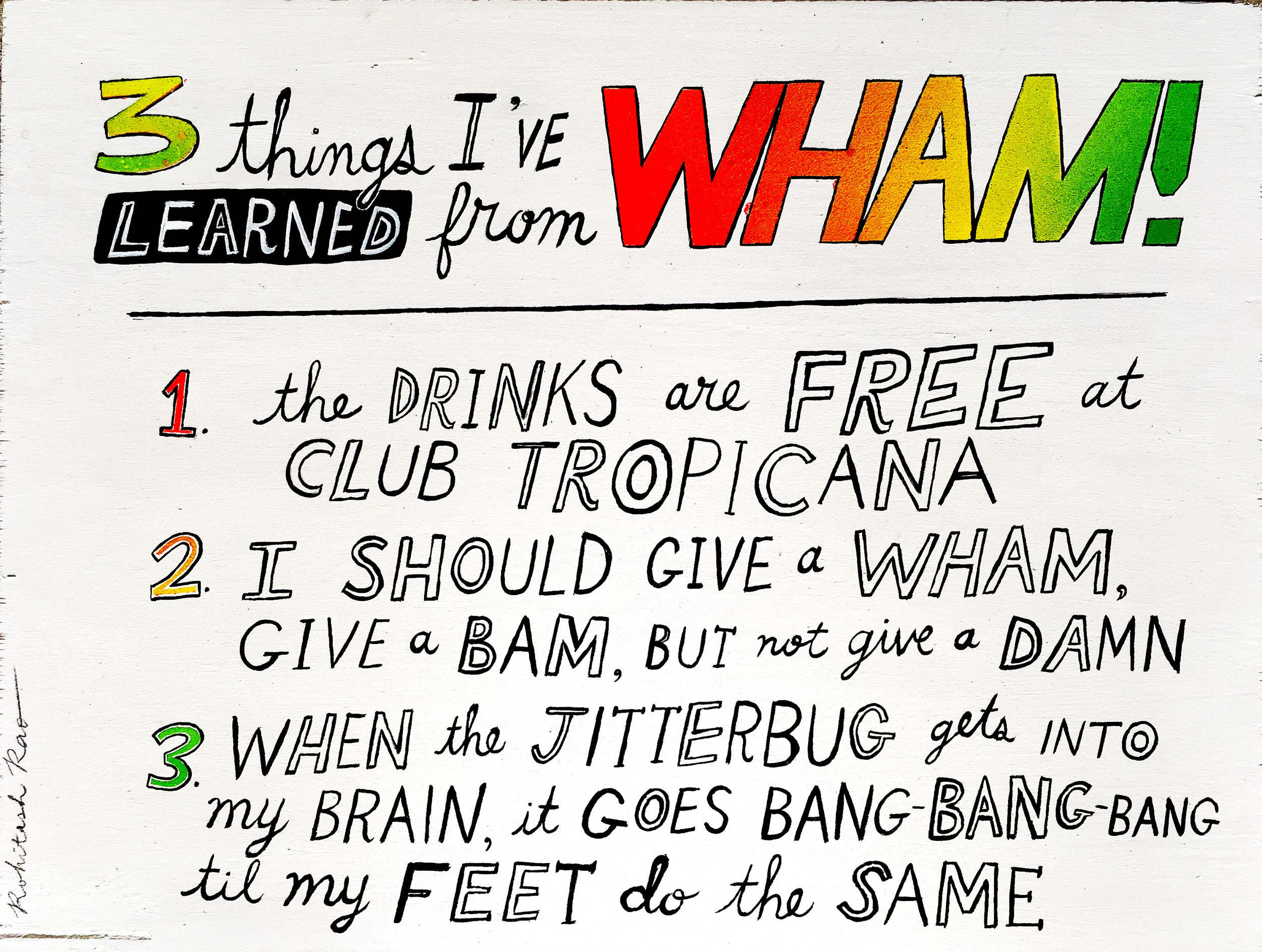 3 THINGS I'VE LEARNED FROM WHAM