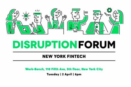Disruption+Forum+-+New+York+Fintech