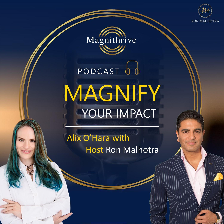 Ron Malhotra Interviews Alix O'Hara  Entrepreneurship