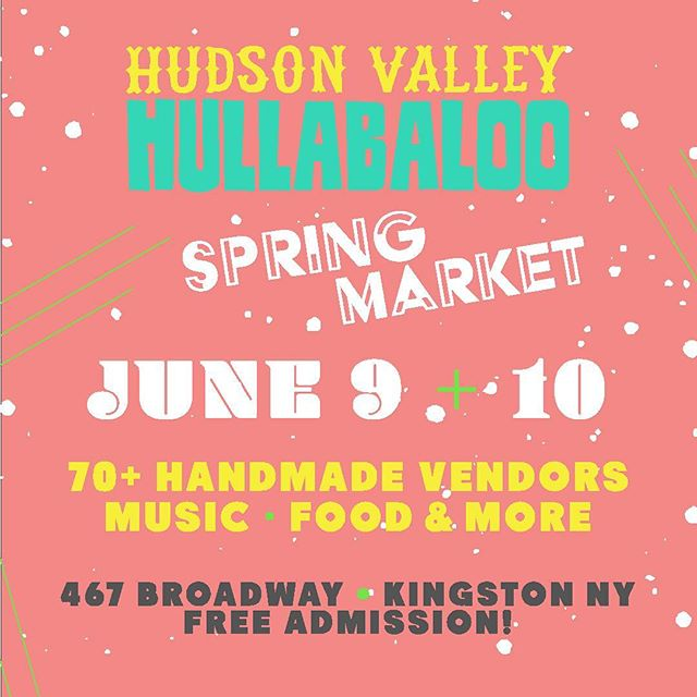 The poster says it all. We'll be back at the @hudsonvalleyhullabaloo June 9+10 with all the golden oldies and some fresh products. Check it out!