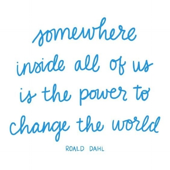 somewhere inside all of us the the power to change the world.jpg