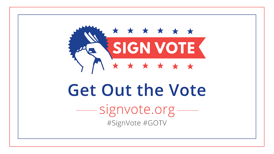 Sign The Vote!