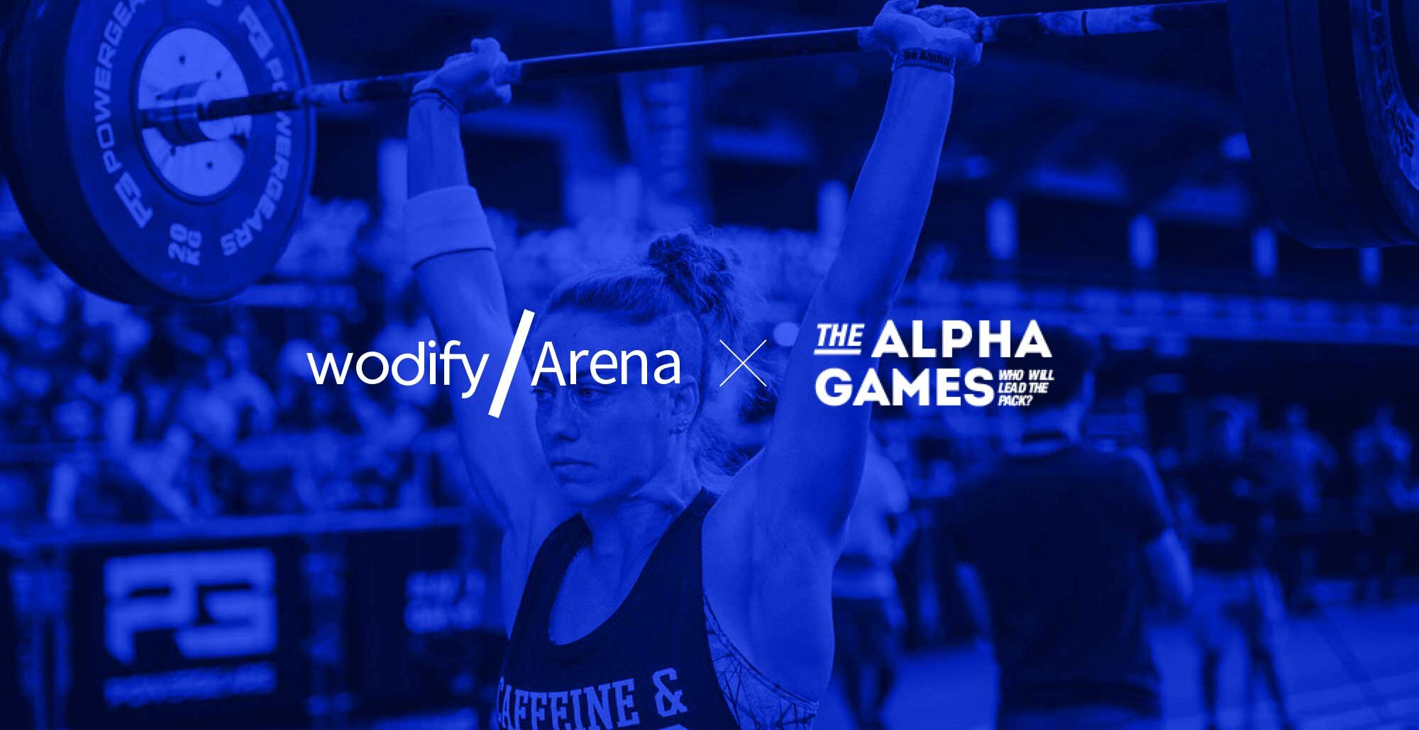 Wodify Arena x Alpha Games