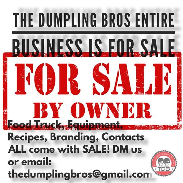 We are selling our Dumpling Bros business in its entirety. Includes Food Truck, equipment, recipes and most importantly all the contacts we have made over the last five years! DM or email us to set up a meeting TODAY! thedumplingbros@gmail.com #businessforsale #foodtruckforsale #koreancuisine #recipes #equipment @discoverdenton @dallas_cityguide @dallasregionalchamber @dentonchamber @denton_rc @wedentondoit @dallasobserver @wfaachannel8 @unt