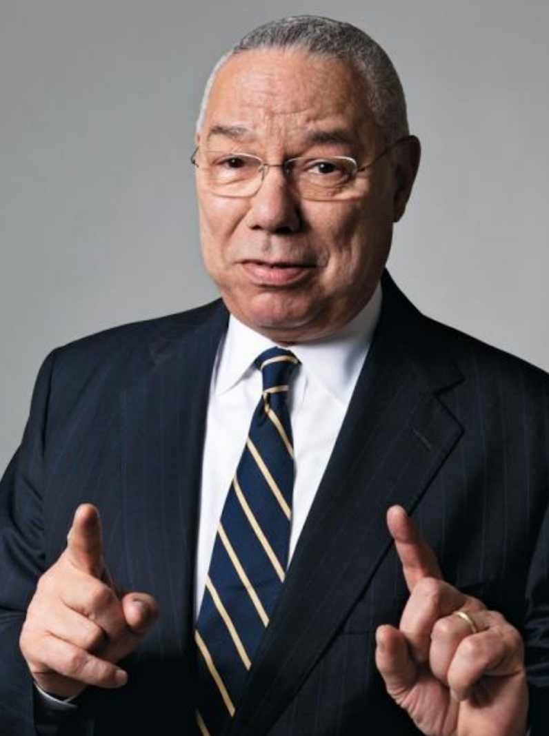 Colin Powell - Colin Luther Powell was born in, 1937, in Harlem, New York, the son of Jamaican immigrants. He was educated in the New York City public schools, and graduated without any definite plans for where he wanted to go in life. It was at City College of New York, where Powell studied geology, that he found his calling—in the Reserve Officers' Training Corps, or ROTC. He soon became commander of his unit. This experience set him on a military career and gave him structure and direction in his life.After graduation in 1958, Powell was commissioned as a second lieutenant in the U.S. Army. He was awarded the Soldier's Medal for rescuing his comrades from a burning helicopter. In all, Powell has received 11 military decorations, including the Legion of Merit.Powell earned an MBA at George Washington University and won a White House fellowship in 1972. In 1989, President George H. W. Bush appointed General Colin Powell as Chairman of the Joint Chiefs of Staff. The post is the highest military position in the Department of Defense, and Powell was the first African-American officer to receive that distinction. As chief military strategist, he developed what became known as the
