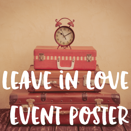 Leave in Love Event - In 2017, I held an event for Leave in Love, a project I've been working on since 2015. In addition to listing the event on Eventbrite, I also created and hung posters to promote the event.