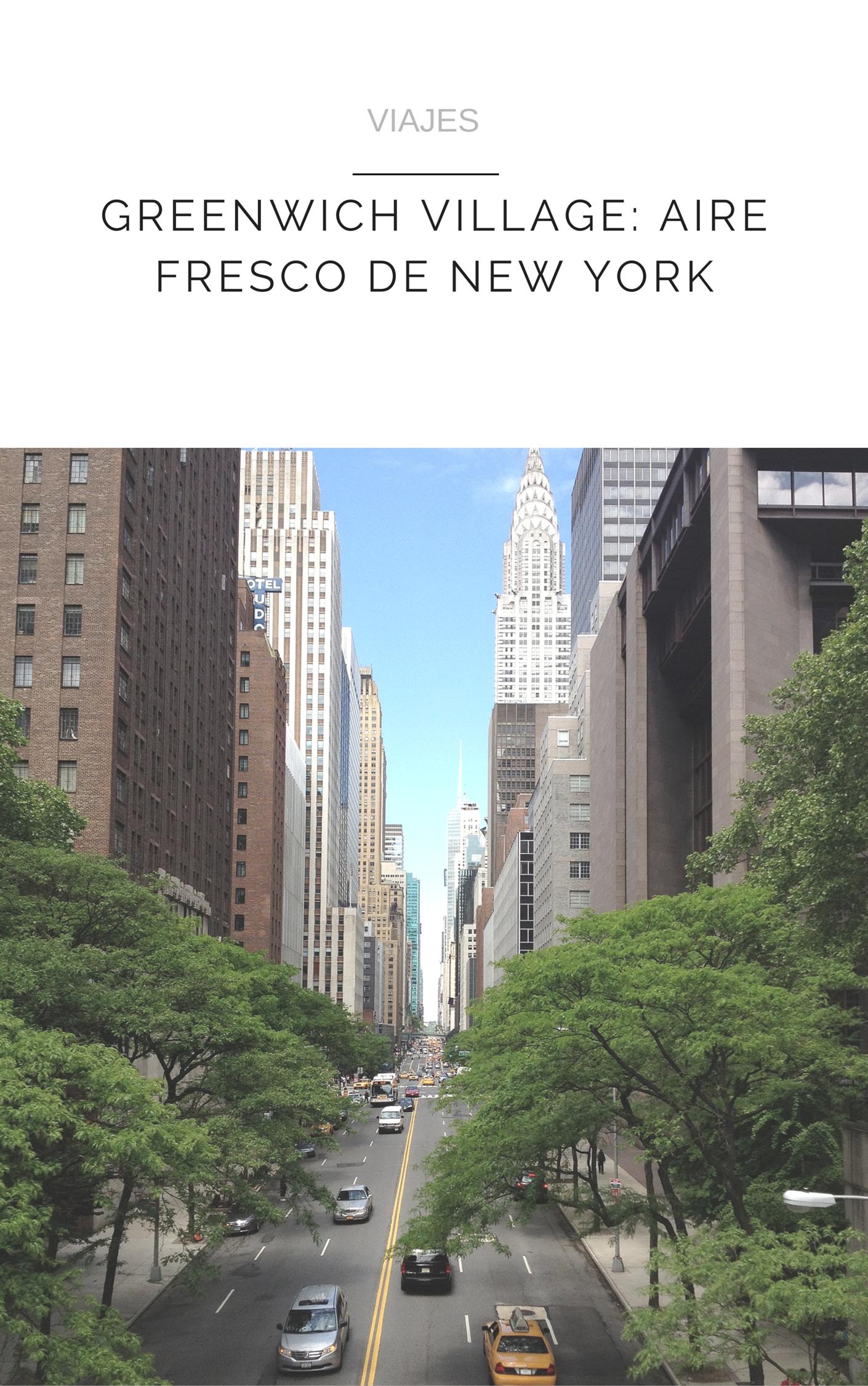 GREENWICH VILLAGE: AIRE FRESCO DE NEW YORK