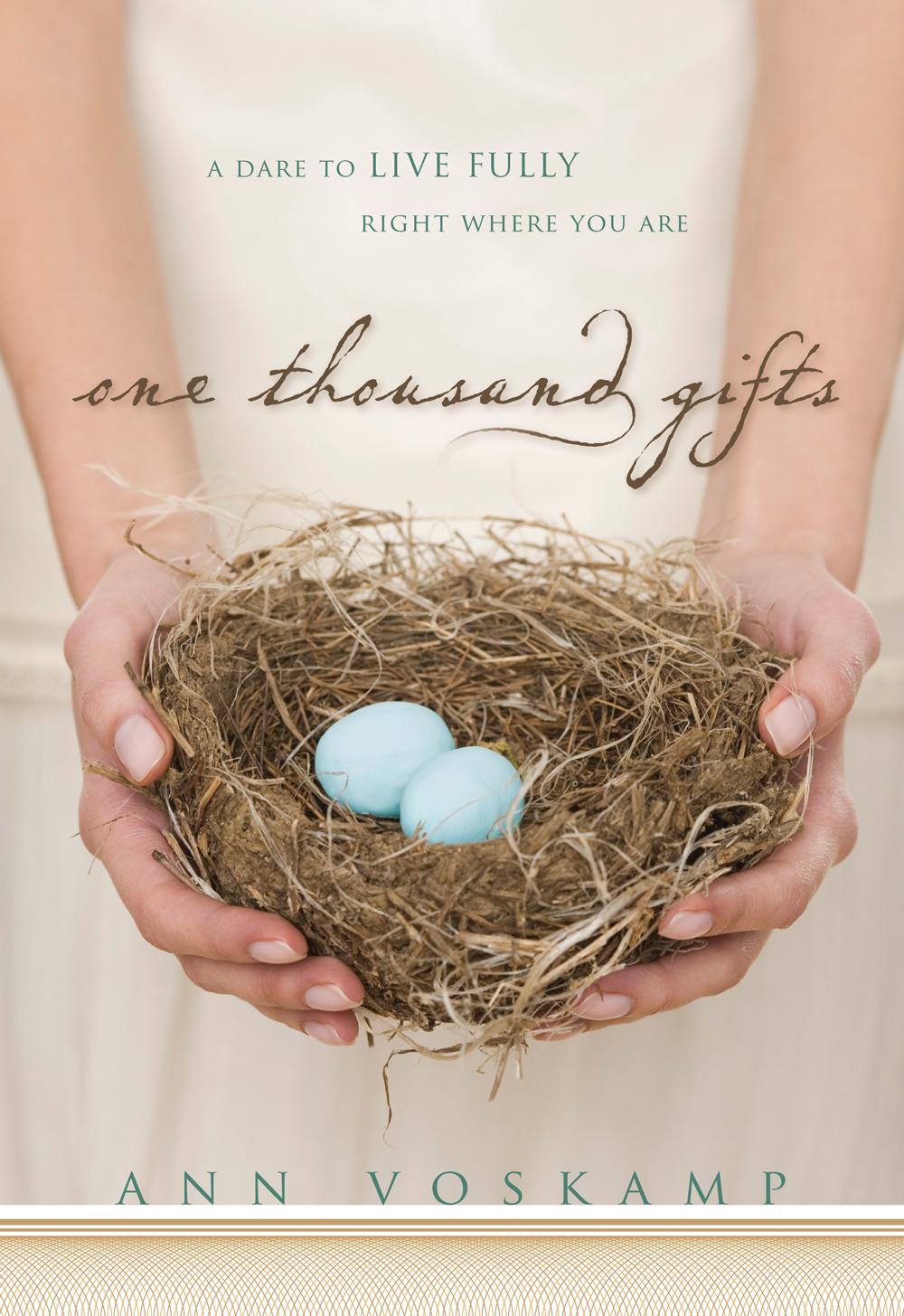 One Thousand Gifts - Voskamp.jpg