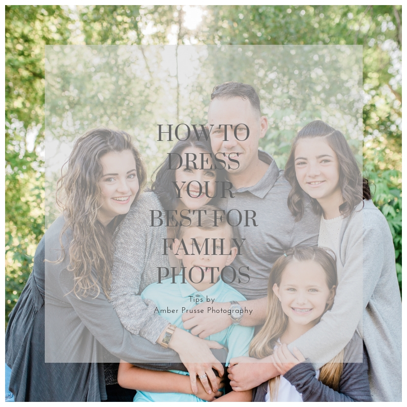 3 Tips on how to Dress your family for your next portrait session.jpg