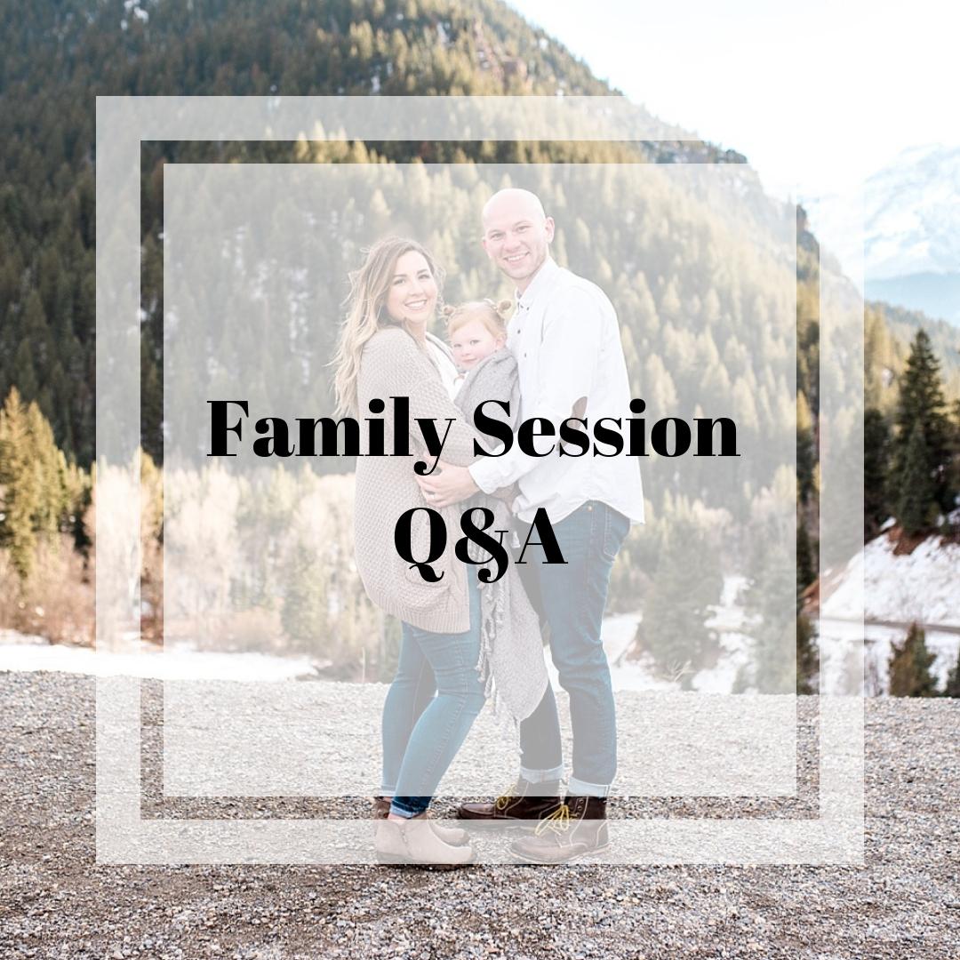 Family Session Q&A.jpg