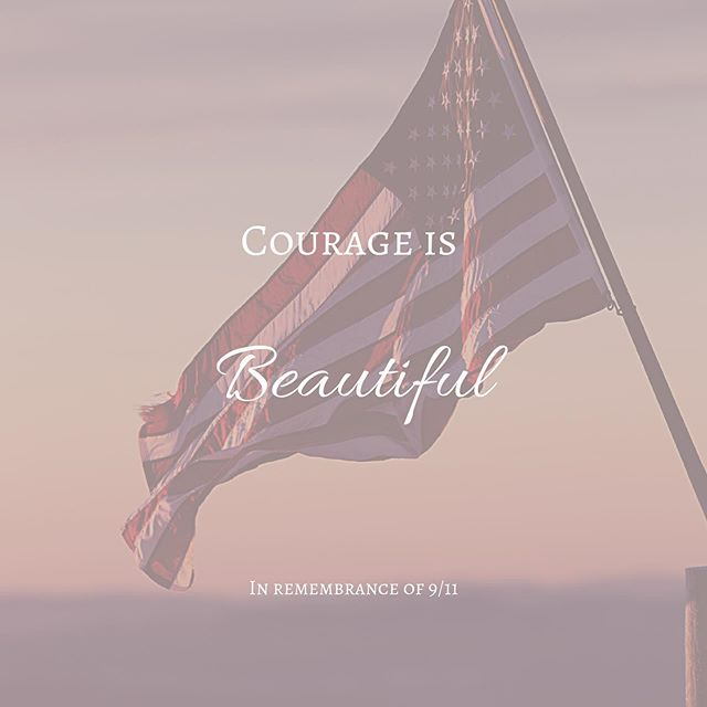 Today is a powerful reminder for us, that freedom, safety, and peace, the things that we live in, and take for granted, are are not free.  These privileges come at a high price.  The courage it requires of our first responders is nothing short of amazing.  It is something to revere and admire.  I believe that courage, is one of the most beautiful qualities one can possess.  God bless this nation we get to call home!