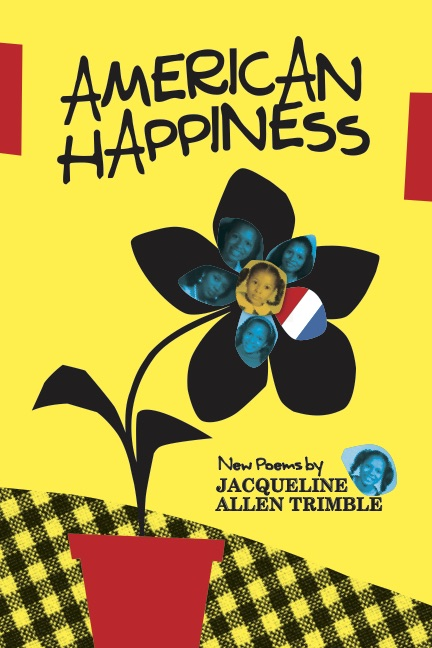 American Happiness, Jacqueline Allen Trimble