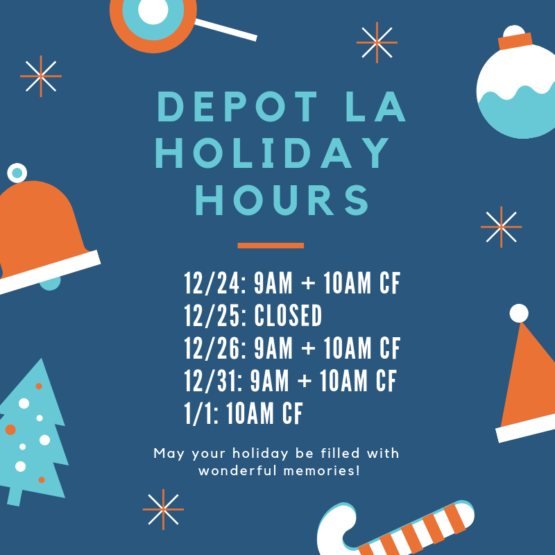 Depot LA Holiday Hours.png