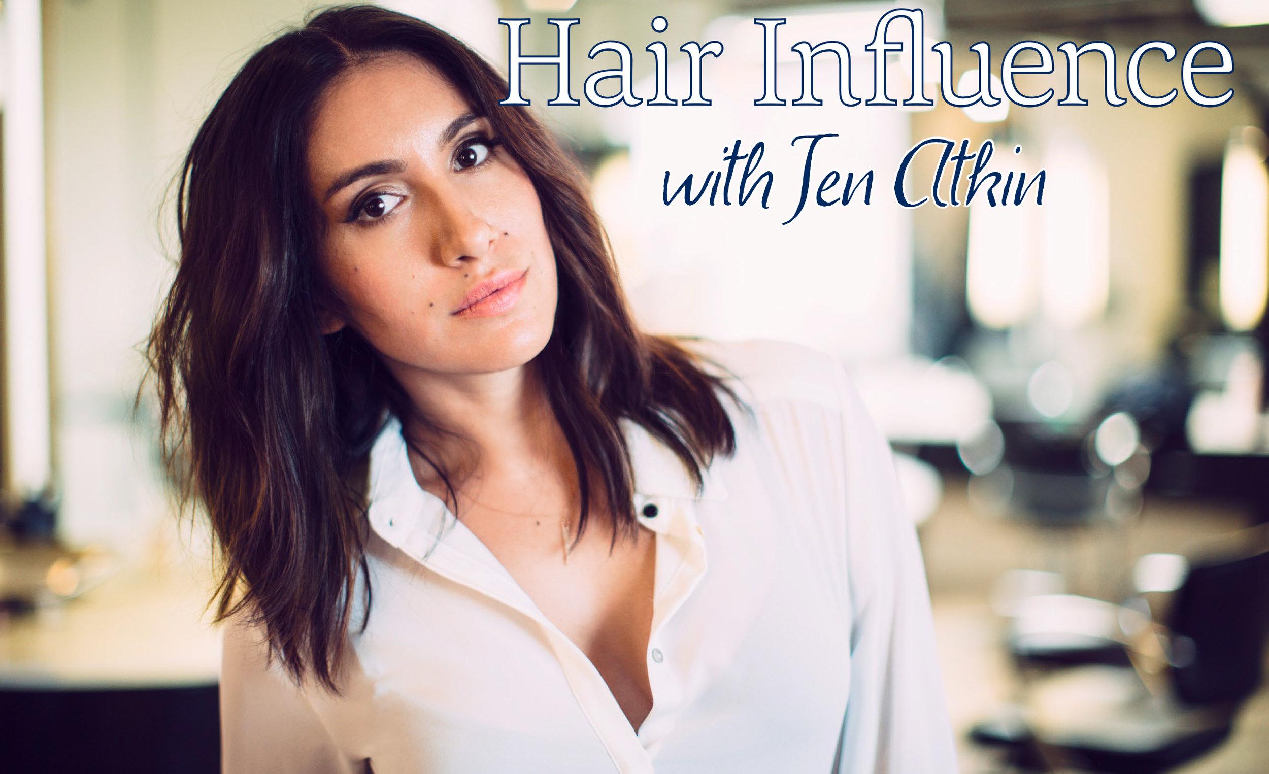 AM JUN HAIR INFLUENCE WITH JEN ATKIN.jpg