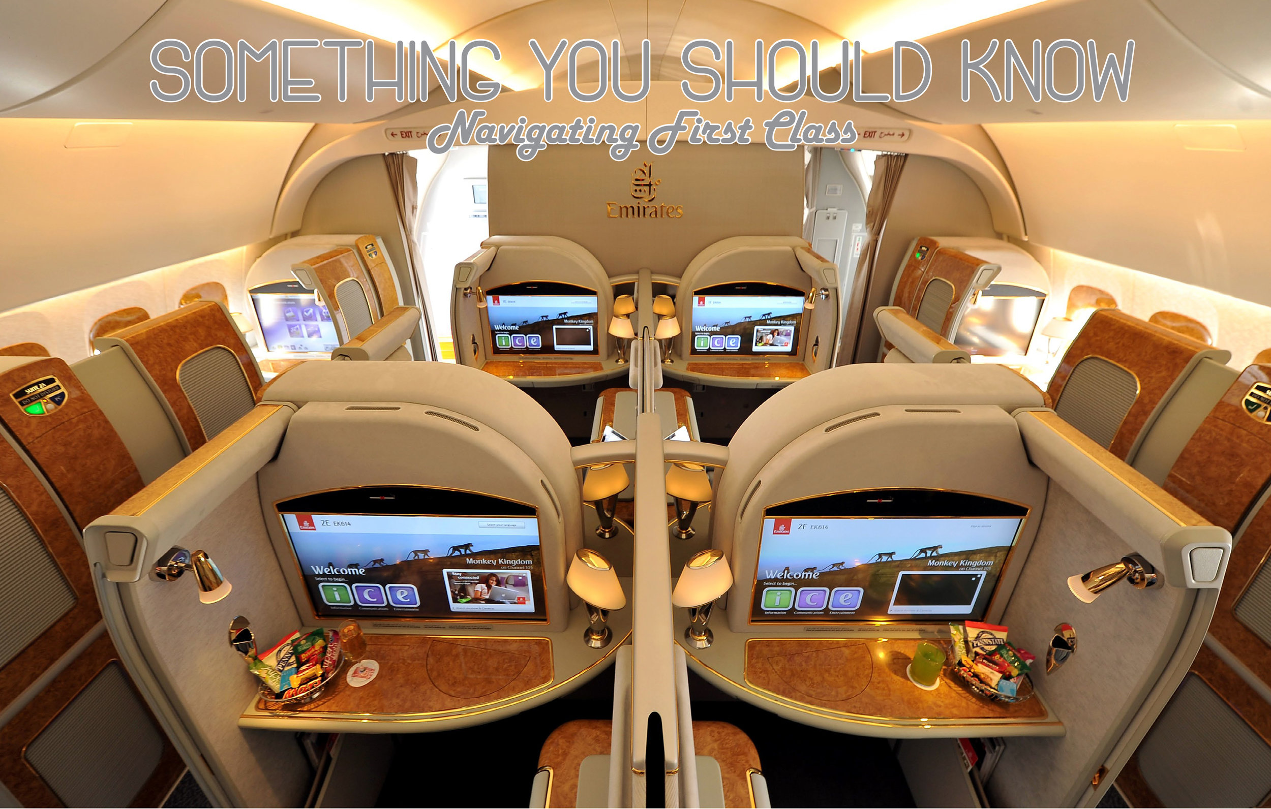 AM JUL SOMETHING YOU SHOULD KNOW, NAVIGATING FIRST CLASS.jpg