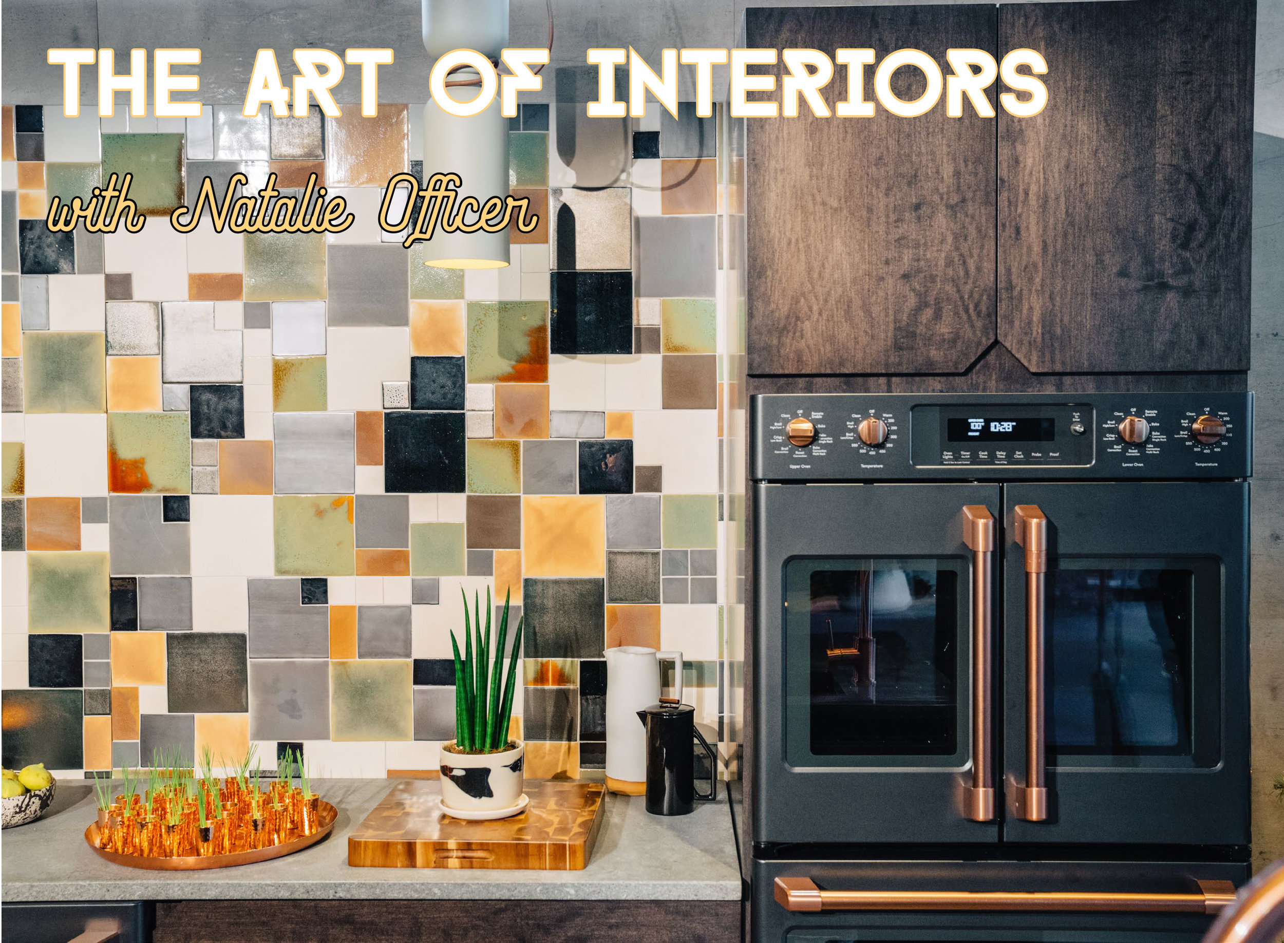 AM AUG THE ART OF INTERIORS WITH NATALIE OFFICER-1.jpg
