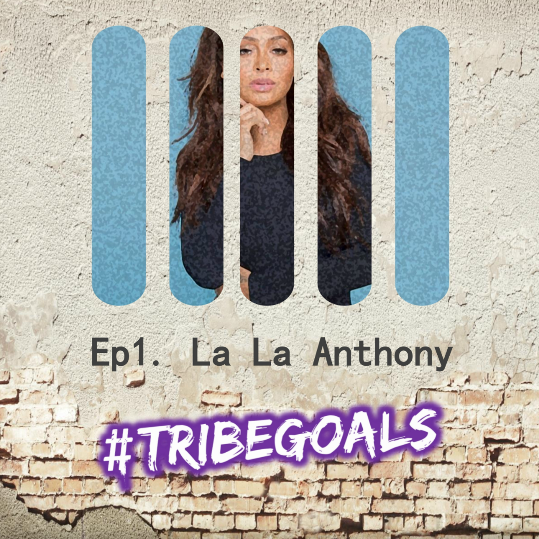 La La Anthony/Athleisure Studio - #TRIBEGOALS
