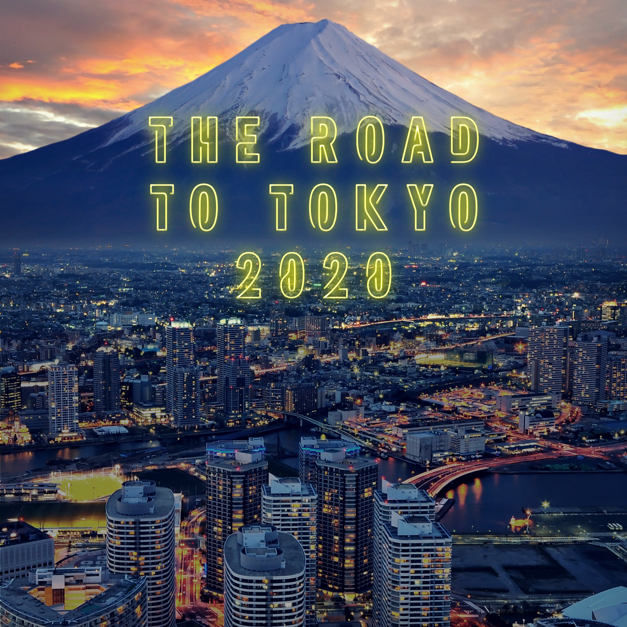 SUBSCRIBE TO THE ROAD TO TOKYO 2020