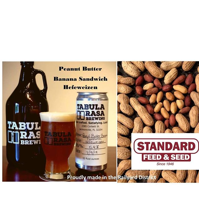 We partnered with Standard Feed & Seed to bring you the most ambitious crossover since the Avengers movies! We made a delicious hefeweizen  with those banana flavors you know and love, and paired with some malts that bring bready and biscuit flavors. We then took some of Standard Feed & Seed's fresh roasted peanuts and added them to the batch to give this beer its awesome and unique flavor. On 7-16-19 swing by and be sure to try a pint of this Rail Yard District Partners collaboration before we run out!  #tabularasabrewing #drinklocal #jaxbeer #jaxbeersociety #drinkjax #drinkduval #drinkcraftbeer #jaxaletrail #jacksonville #seeyouintheyard #visitjax #onlyinjax #drinkitinjax #duuuval #duuval #dtwd #JAXChamber #5pointsjax #riversidejax #904happyhour #jaxhappyhours #jaxfray  #jaxcraftbeer #flbeer #duval #jax #jaxrailyard #tabularasaslateclub #standardfeedandseed
