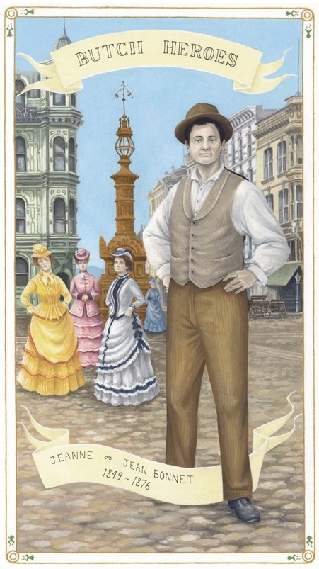 Jeanne or Jean Bonnet,    1849 - 1876,United States , 2012, from  Butch Heroes