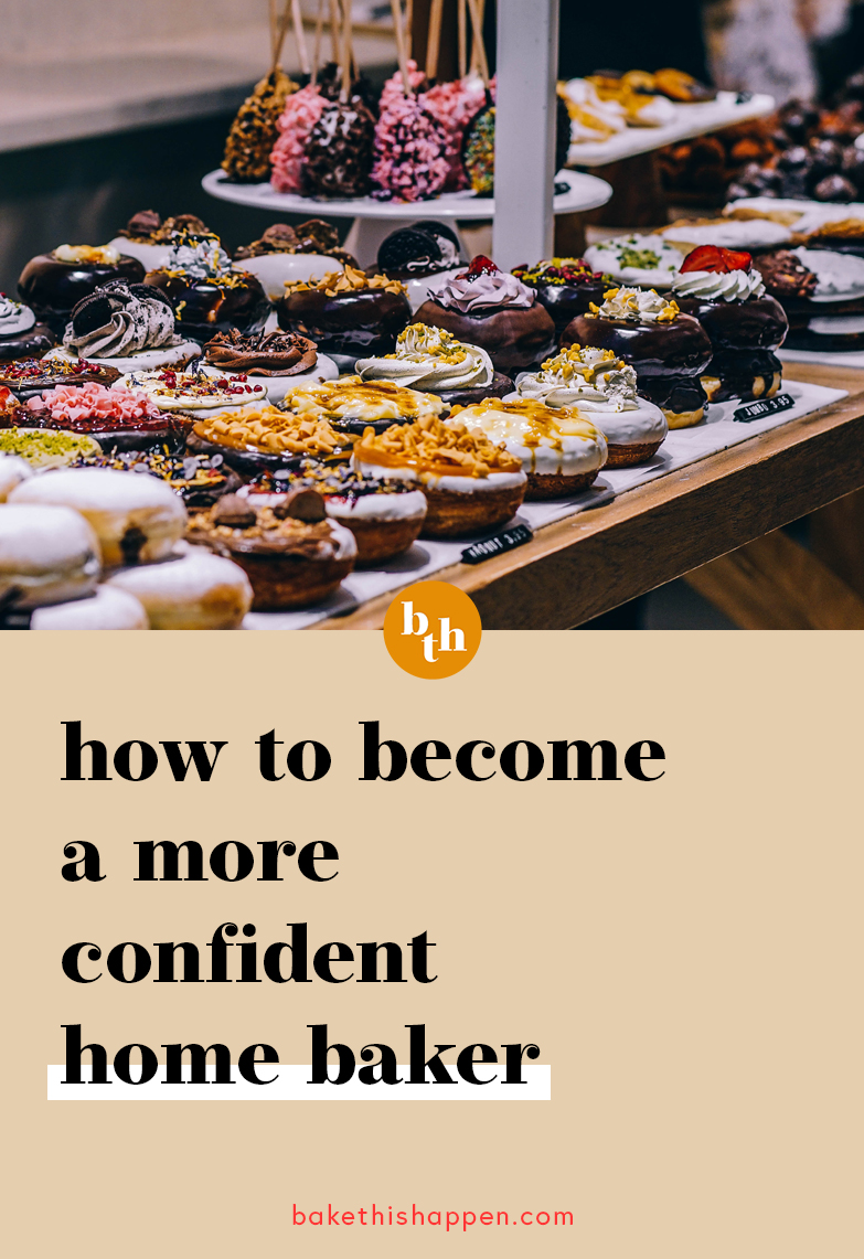 how to become a confident home baker