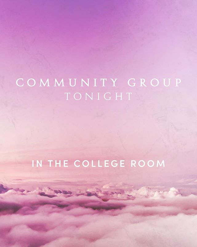 🍕Community Group is in the college room at church tonight!
