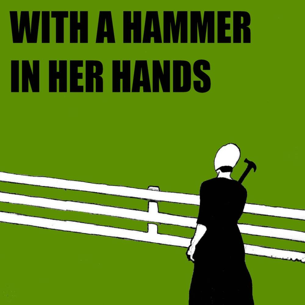 With A Hammer In Her Hands THUMB.jpg