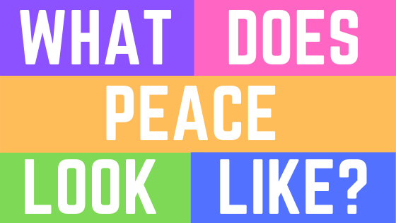 What does peace look like.png