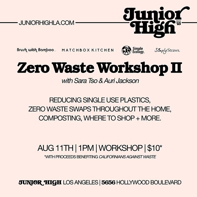Hello! @aurijackson and I will be teaching another Zero Waste Workshop together at @juniorhighla August 11! Attendees will receive zero waste goodies from our sponsors @brushwithbamboo, @simplystraws, and @simple_ecology. We'll be going over our fav plastic free swaps and give all our tips on reducing waste in LA. I love teaching with Auri because we use different products from each other yet have the same goal in mind, a reminder that there's more than one way to reduce waste. PLUS I'll be selling items from my shop!